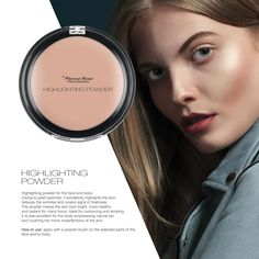 HIGHLIGHTING POWDER  Highlighting powder for the face and body. Owing to pearl particles, it excellently highlights the skin, reduces the wrinkles and covers signs of tiredness. The powder makes the skin look bright, more healthy and radiant for many hours. Ideal for contouring and strobing. It is also excellent for the body emphasising natural tan and covering the minor imperfections of the skin. How to use: apply with a powder brush on the selected parts of the face and/or body.