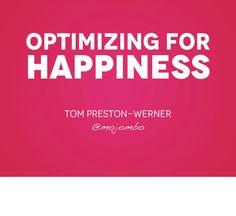 Other Presentations by this Speaker GitHub Flavored Ruby Nov 2011 by Tom Preston-Werner Presentation, Happiness, Culture, Happy, Bonheur, Ser Feliz, Being Happy