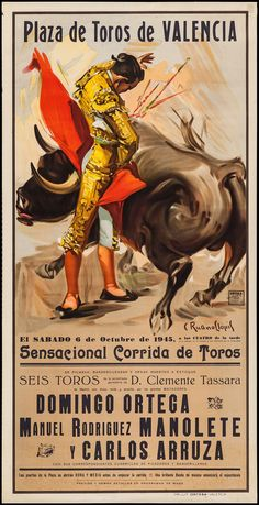 Spanish Bullfighting Posters (Ortega Valencia, Tourist Posters X - Available at Sunday Internet Movie Poster. Miguel Angel, Funny Happy Face, Valencia, Bull Cow, Vintage Travel, Vintage Advertisements, Retro, Spanish, Auction