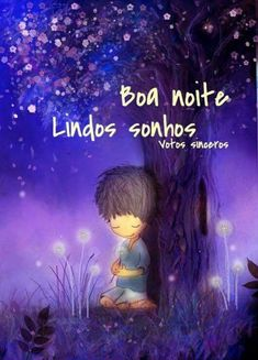 Imagens Good Night Wishes, Good Night Quotes, Portuguese Quotes, Happy Wishes, Word 3, Special Words, Sweetest Day, Day For Night, Sweet Dreams