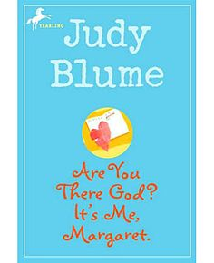 I loved Judy Blume and read anything of her's that I could get my hands on.