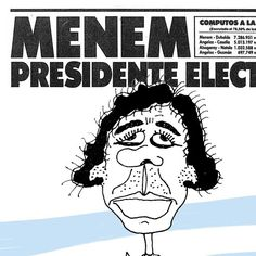 """Caricatura del presidente Carlos Saúl Menem (Argentina), 1990. Por Landrú - Muestra online """"Desfile de presidentes"""", Museo Virtual Landrú"""