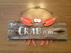 Crab sign for my son Diy Crafts For Gifts, Beach Crafts, Diy Home Crafts, Crab Art, Fish Art, Crab Crafts, Crab Decor, Pool Signs, Business Baby