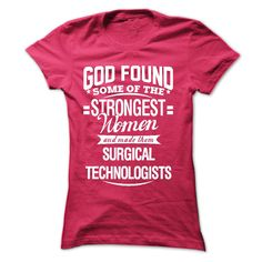 God found some of the strongest women and made them SUR T SHIRT