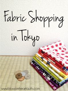 One of the most common emails I receive is asking for tips about fabric shopping in Tokyo. This is something I've had a little bit of experience with! And now I'm sharing it here for you too – places to go, tips for tourists and a bit of language to help you get that fabric …