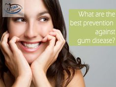 Brushing twice a day, #flossing daily, and getting regular #dental check ups and cleanings are the best prevention against #gum disease. #keyhanitips #oralcare #health  http://www.tinakeyhaniomf.com/