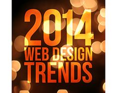 The 2014 Web Design Trends Coming In. #webdesign #trends