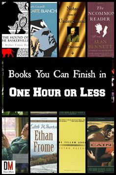 Have just a short time to read? Why not read one of these 13 books you can read in an hour or less? Great books; less time!