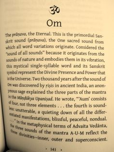 "Huh... So there is an actual meaning behind ""Om"". I learn something new everyday! Ommmmmm....."