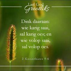 God is 'n God van oorvloed nie van skaarste nie Biblical Quotes, Bible Verses Quotes, Afrikaans Quotes, Favorite Bible Verses, Jesus Saves, Christianity, Prayers, Spirituality, Inspirational Quotes