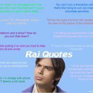 Raj Quotes – The Big Bang Theory