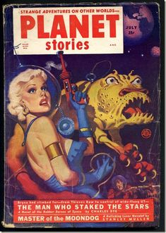 Planet Stories Spacesuit girl with raygun and bug-eyed monster SF Pulp Cover