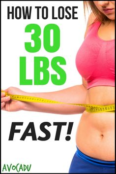 Diet tips to help you learn how to lose 30 lbs FAST - 5 simple science-approved steps.