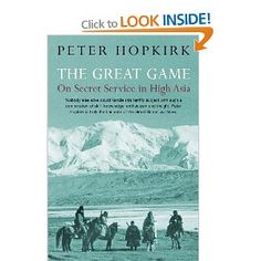[ePUB] The Great Game: On Secret Service in High Asia By Peter Hopkirk books to read books Geographical Magazine, Good Books, Books To Read, Reading Books, Real Spy, Famous Novels, East India Company, If Rudyard Kipling, Secret Service