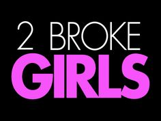 2 Broke Girls (media temporada 1 y media temporada 2)