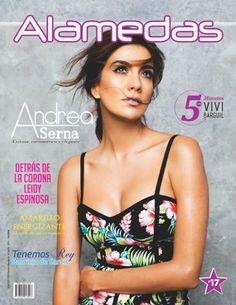 #AndreaSerna es la portada de nuestra #RevistaAlamedas edición #17, conoce todo acerca de su entrevista en nuestra pagina web