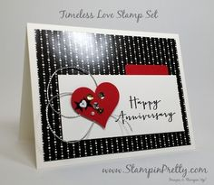 "Happy Anniversary Card for PPA265 - http://stampinpretty.com/2015/08/happy-anniversary-card-for-ppa265.html  Say ""happy anniversary"" with this hand stamped anniversary card using Timeless Love stamp set.  More details & Stampin' Up! card ideas on my Stampin' Pretty blog, http://stampinpretty.com.  Mary Fish, Independent Stampin' Up! Demonstrator."
