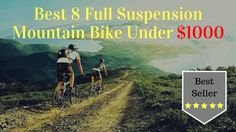 Best 8 Full Suspension Mountain Bike Under $1000 | Best Seller Bike Full Suspension Mountain Bike, Mountain Bicycle, Mountain Biking, Visit Website, Roads, World, Mountain Bike Full Suspension, Road Routes, Street