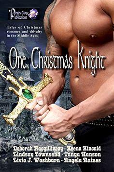 One Christmas Knight by Deborah Macgillivray https://www.amazon.com/dp/B017Z2BLH6/ref=cm_sw_r_pi_dp_x_Vcw.ybP9Q5V41