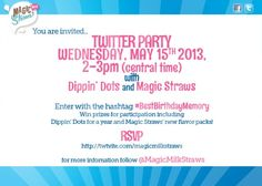 May 15, 2-3pm central time Its Dippin Dots Bday-and YOU get the gifts! Share your #BestBirthdayMemory for the chance to win @Tera Diepenbrock & @MagicMilkStraws treats!