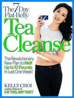 The Flat-Belly Tea Cleanse - Kelly Choi & Editors of.: The Flat-Belly Tea Cleanse - Kelly Choi & Editors… 10 Pounds Of Fat, Lose 5 Pounds, Losing 10 Pounds, Weight Loss Tea, Weight Loss Plans, Healthy Weight Loss, Best Weight Loss Foods, The Plan, How To Plan