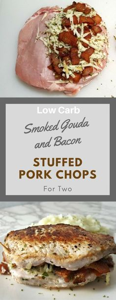 Smoke Gouda and Bacon Stuffed Pork Chops are pan fried golden brown thick savory pork chops filled with melted smoked Gouda cheese and crisp bacon. This recipe is easy low carb and quick ready in just 30 minutes. It makes an impressive lunch or dinner Pork Chop Recipes, Meat Recipes, Low Carb Recipes, Cooking Recipes, Pork Meals, Chicken Meals, What's Cooking, Cooking For Two, Recipes