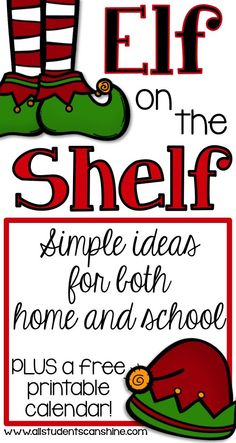 Elf on the shelf ideas for both your classroom and your home! PLUS a free printable calendar to keep on track with all your elf antics :)