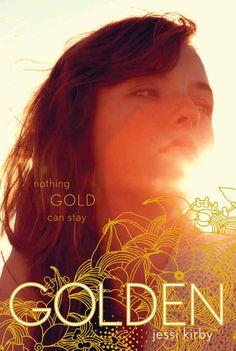Golden , Jessi Kirby | The 21 Best YA Books Of 2013