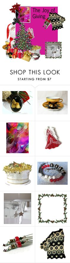 The Joy of Giving by igottahaveitnecklace on Polyvore featuring holidaysparkle, integrityTT, TintegrityT and EtsySpecialT
