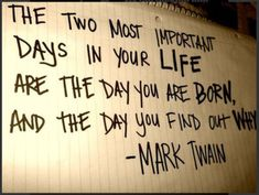 And the day you discover Mark Twain