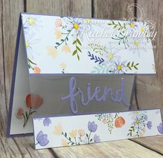 Lovely Words Coming Soon Friend, Lovely Words Thinlits, Delightful Daisy DSP, Acetate, window sheets Fun Fold Cards, Folded Cards, Cute Cards, Stampin Up Anleitung, Stampin Up Karten, Acetate Cards, Window Cards, Clear Card, Stamping Up Cards
