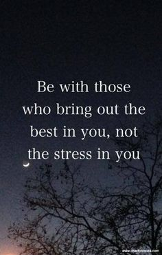 Can I re-pin this daily?! :) let go of the people who drag you down. Good friends. Love. Happiness. Togetherness