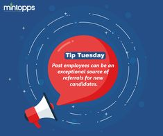 👉Tip Tuesday Past employees can be an exceptional source of referrals for new candidates.