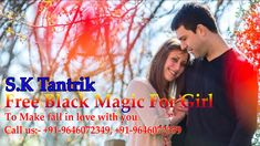Wants to do Free Black magic for girl?K Pandit, it's too easy with some few remedies you can get control on girl mind. Famous Black, Free Black, Black Magic, Falling In Love, Astrology, How To Make