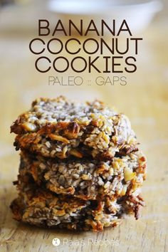 Banana Coconut Cookies (grain-free, gluten-free, dairy-free, and paleo) Low Carb Desserts, Gluten Free Desserts, Dairy Free Recipes, Healthy Desserts, Real Food Recipes, Diabetic Snacks, Primal Recipes, Gaps Diet Recipes, Healthy Cookie Recipes