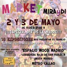 """Market MIRAyDI """"Especial Día de la Madre"""" 2 y 3 de Mayo ^_^ http://www.pintalabios.info/es/eventos-moda/view/es/2056 #ESP #Evento #Ferias"""