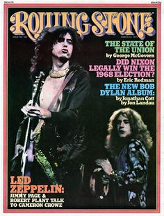 Cover of Rolling Stone & Cover Story......  The Durable Led Zeppelin  by Cameron Crowe ..March 13, 1975. You can read the 6 page story Crowe finished for Rolling Stone. online.  This is the Crowe Interview Zeppelin agreed to use.