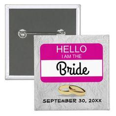 #name - #Hello Wedding Bride Name Badge Button