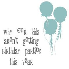 Why Our Kids Aren't Getting Birthday Parties this Year - Simply on a Budget