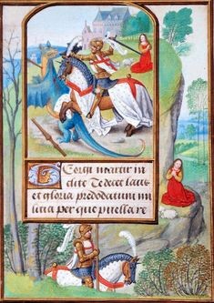 Miniature of George fighting the dragon, with a full border with George passing the kings daughter, at the beginning of a prayer to George, in a Book of Hours: Bruges, c. 1500 (London, British Library, MS Egerton 1147, f. 259r).