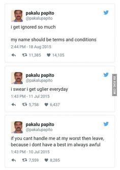 Pakalu Papito He's so funny