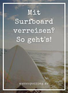 Surfen || Tipps || Surf Tips || Ideen || Surfschule || Surfcamp || Surfing