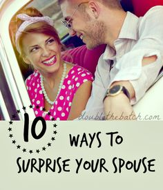 FUN! I love these ideas! You don't always have to spend a lot of money to surprise your spouse with an awesome memory!