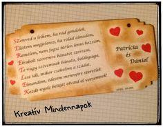 Szerelmesek táblája. Kérésre névvel és kért idézettel, verssel dekorálva.