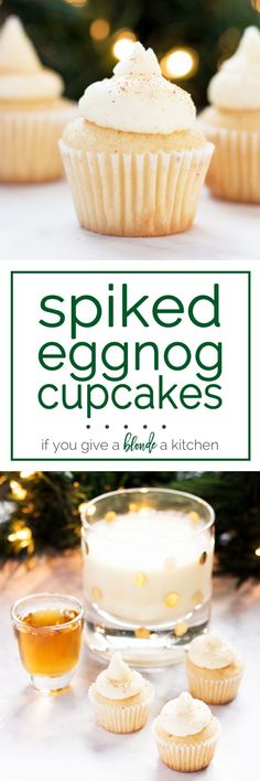 Spiked Mini Eggnog Cupcakes for Christmas | www.ifyougiveablondeakitchen.com