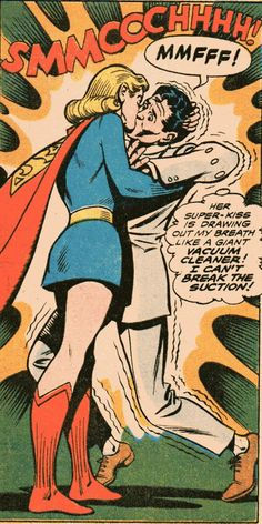 Why you should never kiss Supergirl.