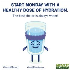 Start Monday with a Glass of Water! - Move It Monday Drinking Water, Good Things, Glass, Stay Hydrated, Workout, Tips, Quotes, Qoutes, Dating