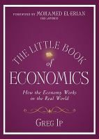 The Little Book of Economics: How the Economy Works in the Real World by Greg Ip. Written for the inquisitive layman who doesn't want to plow through academic jargon and Greek letters or pore over charts and tables, The Little Book of Economics offers indispensible insight into how the American economy works.