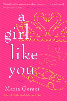 Must-read:  A Girl Like You  by Maria Geraci Where the ugly duckling gets her redemption.