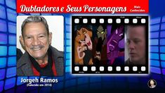 Jorgeh Ramos - Dubladores e Seus Personagens